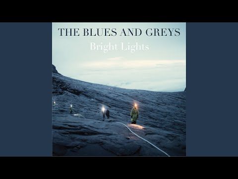 The blues and greys bright lights